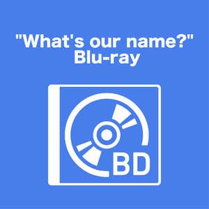 """""""What's our name?"""" Blu-ray"""